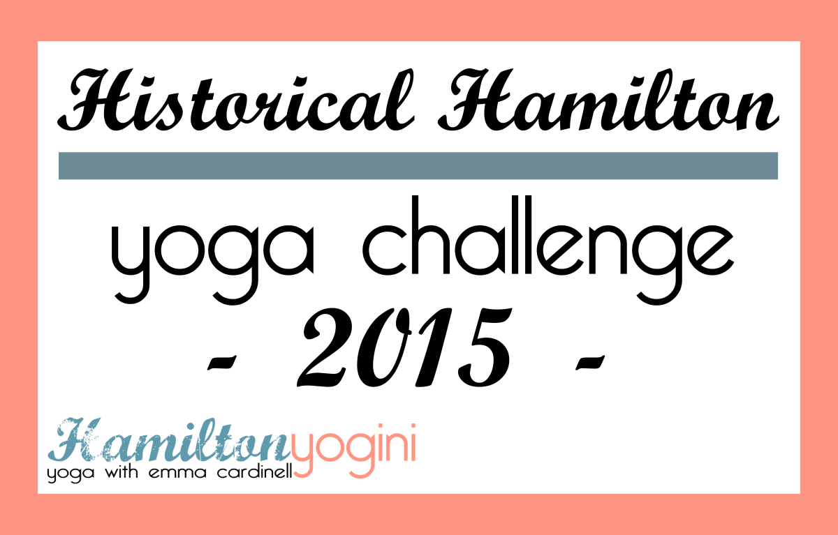 2015 Yoga Challenge – Hamilton Historical Sites